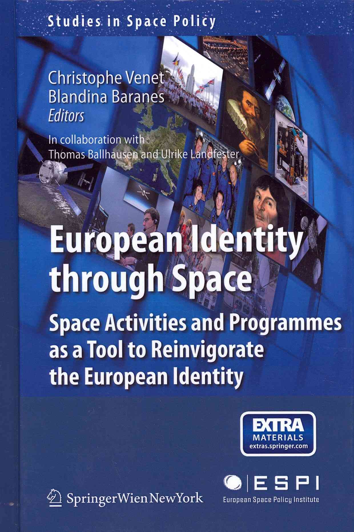 Building European Identity Through a Joint Space Program By Baranes, Blandina (EDT)/ Venet, Christophe (EDT)